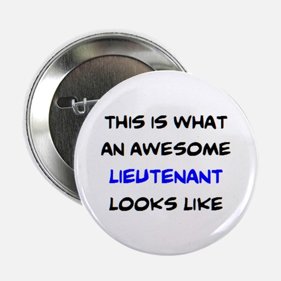 "awesome lieutenant4 2.25"" Button"