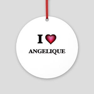 I Love Angelique Round Ornament