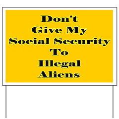 Illegal Alien Yard Sign