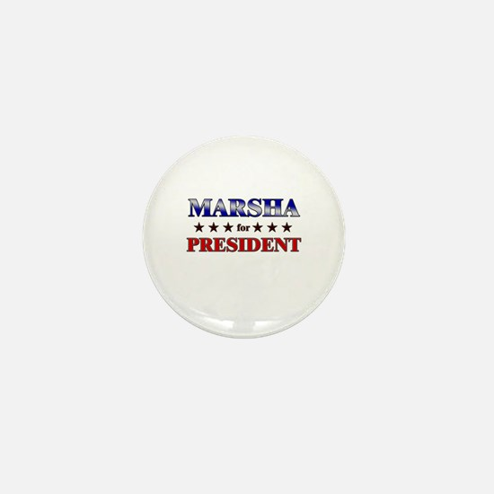 MARSHA for president Mini Button