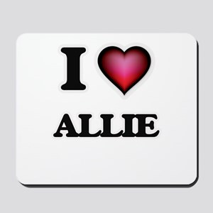 I Love Allie Mousepad