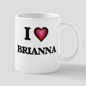 I Love Brianna Mugs