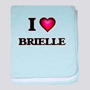 I Love Brielle baby blanket