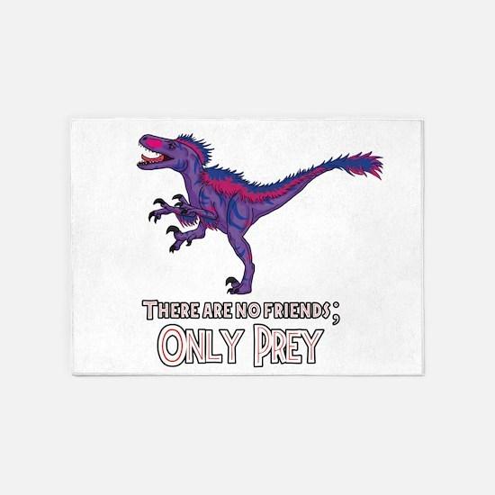 Bilociraptor - There Are No Friends ONLY PREY 5'x7