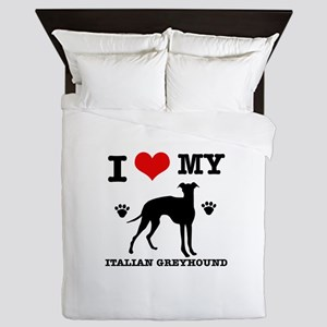 I Love My Italian Greyhound Queen Duvet