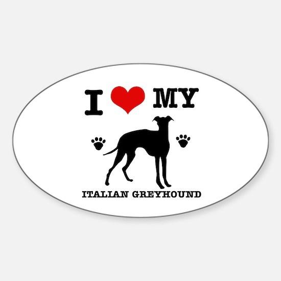 I Love My Italian Greyhound Sticker (Oval)