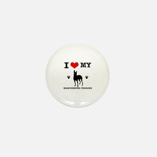 I Love My Manchester Terrier Mini Button