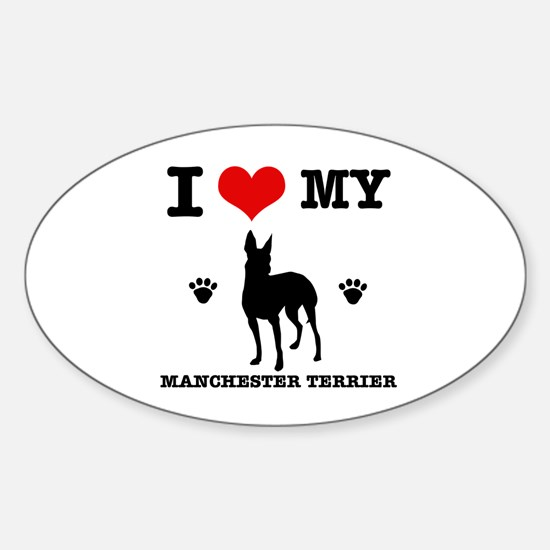 I Love My Manchester Terrier Sticker (Oval)