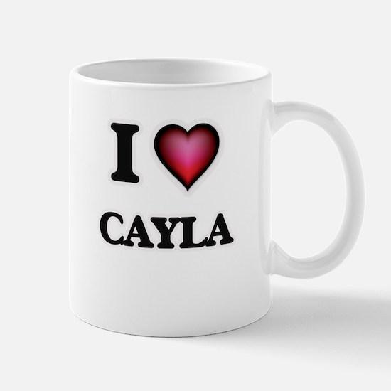 I Love Cayla Mugs