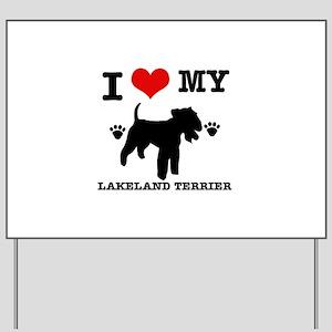 I Love My Lakeland Terrier Yard Sign