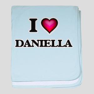 I Love Daniella baby blanket