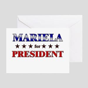 MARIELA for president Greeting Card