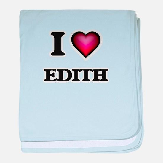 I Love Edith baby blanket