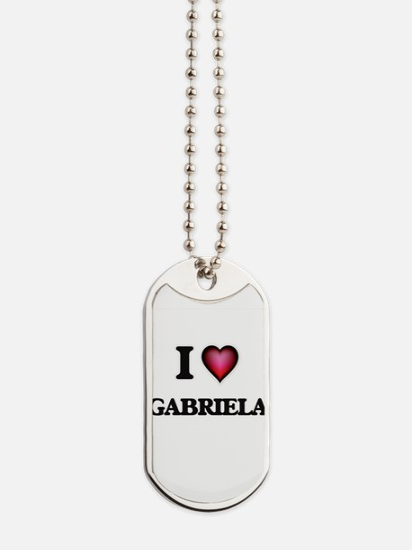 I Love Gabriela Dog Tags