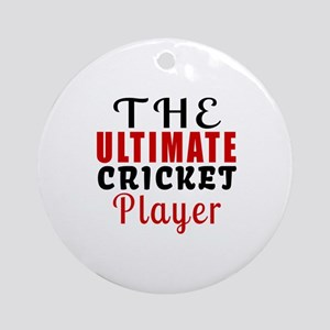 The Ultimate Cricket Player Round Ornament