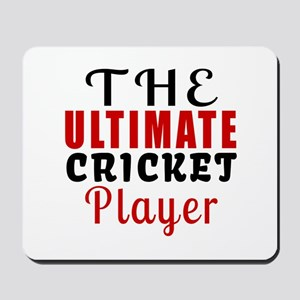 The Ultimate Cricket Player Mousepad
