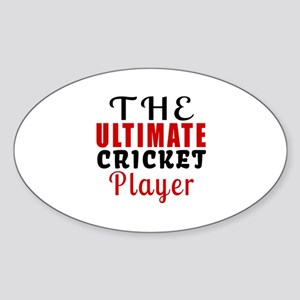 The Ultimate Cricket Player Sticker (Oval)