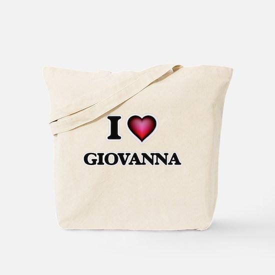 I Love Giovanna Tote Bag