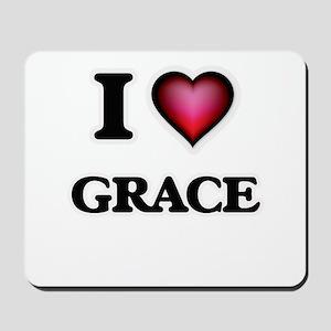 I Love Grace Mousepad