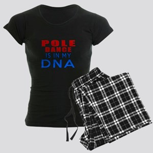 Pole Dance Is In My DNA Women's Dark Pajamas