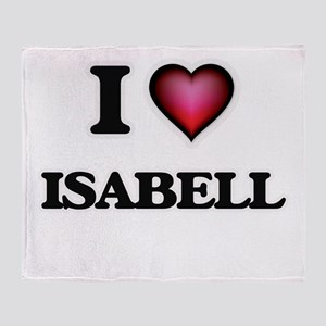 I Love Isabell Throw Blanket