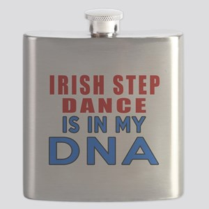Irish Step Dance Is In My DNA Flask