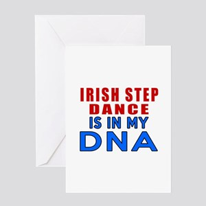 Irish Step Dance Is In My DNA Greeting Card