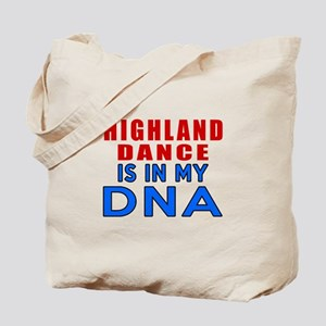 Highland Dance Is In My DNA Tote Bag