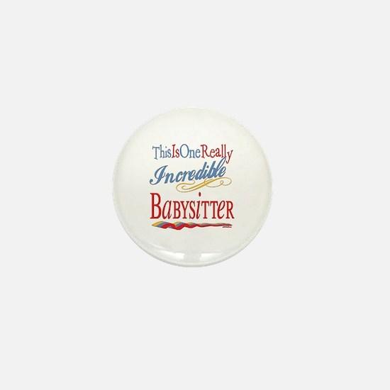 Incredible Babysitter Mini Button