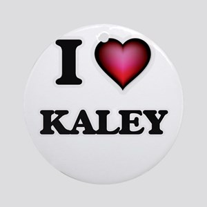 I Love Kaley Round Ornament