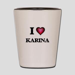 I Love Karina Shot Glass