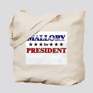 MALLORY for president Tote Bag