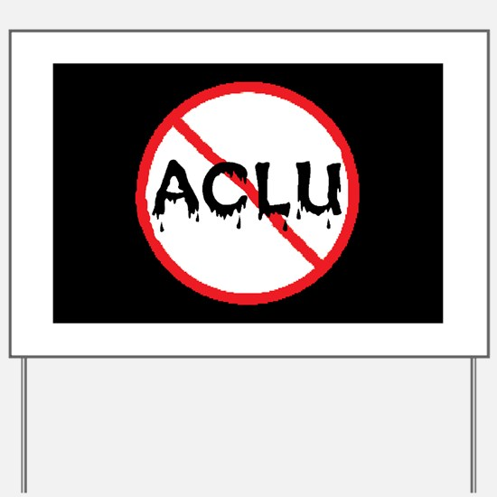 Aclu Yard Sign