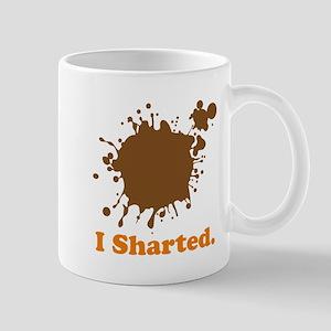 I Sharted Mug