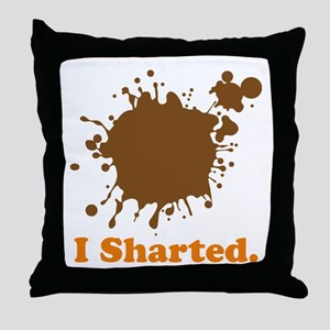 I Sharted Throw Pillow