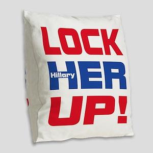 HILLARY LOCK HER UP Burlap Throw Pillow