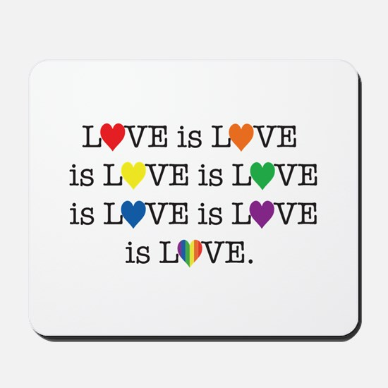 Love is Love Mousepad