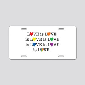 Love is Love Aluminum License Plate