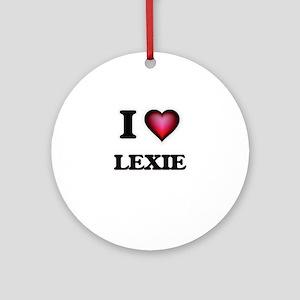 I Love Lexie Round Ornament