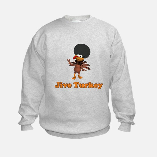Jive Turkey Sweatshirt