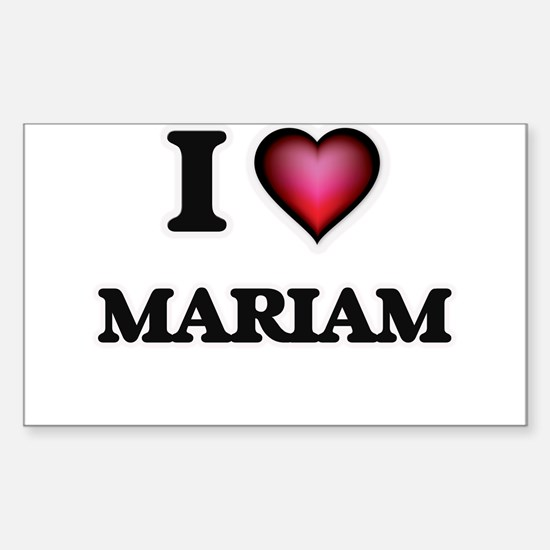 I Love Mariam Decal
