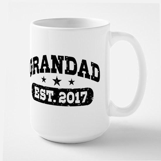 Grandad Est. 2017 Large Mug