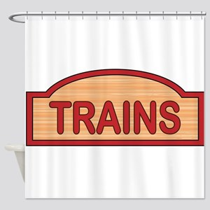 Wooden Trains Sign Shower Curtain