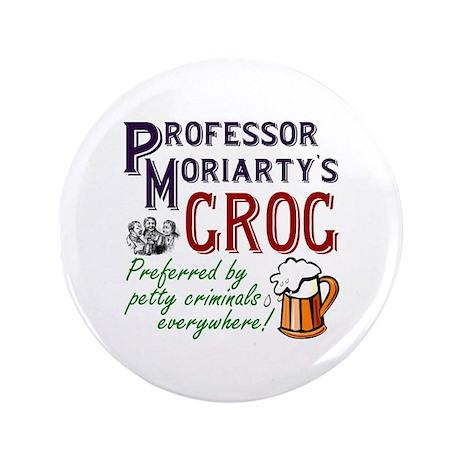 "Professor Moriarty's Grog 3.5"" Button"