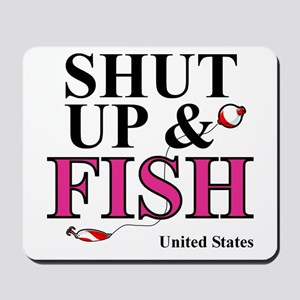 Shut Up & Fish Mousepad