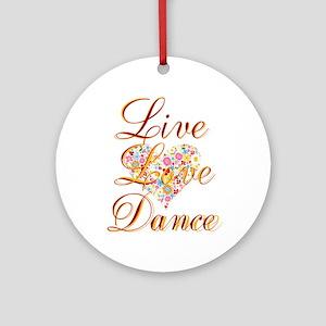 Live Love Personalize Round Ornament