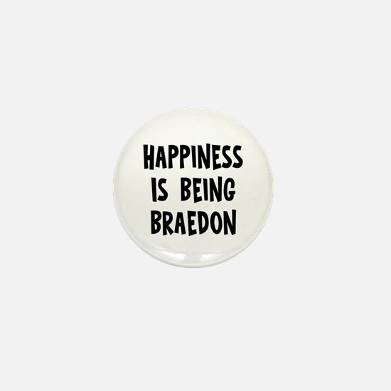 Happiness is being Braedon Mini Button