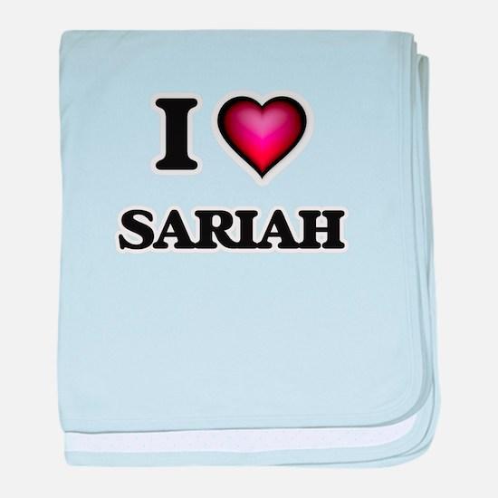 I Love Sariah baby blanket