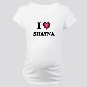 I Love Shayna Maternity T-Shirt