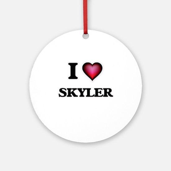 I Love Skyler Round Ornament